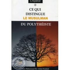 Ce qui distingue le Musulman du polythéiste sur Librairie Sana