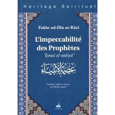 Impeccabilité des prophètes ('Ismat al-anbiyâ'), de Fakhr ad-Dîn Ar-Râzî, Collection Héritage Spirituel