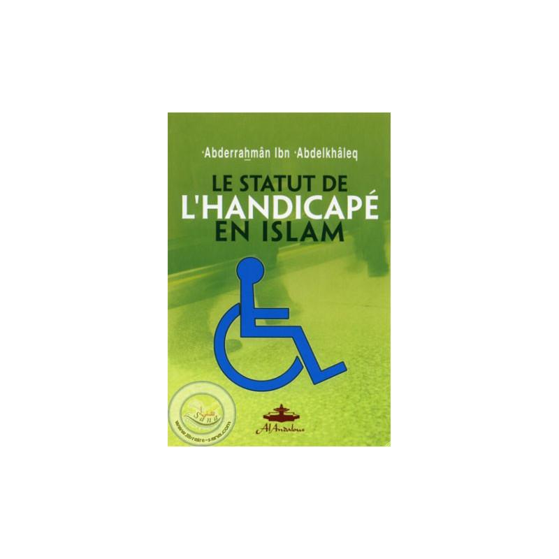 Le statut de l'handicapé en islam sur Librairie Sana