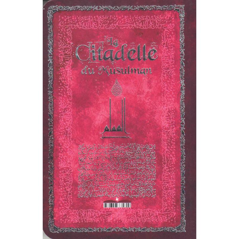 La Citadelle du Musulman (Français- Arabe- Phonétique), Format de poche (Rose)- حصن المسلم