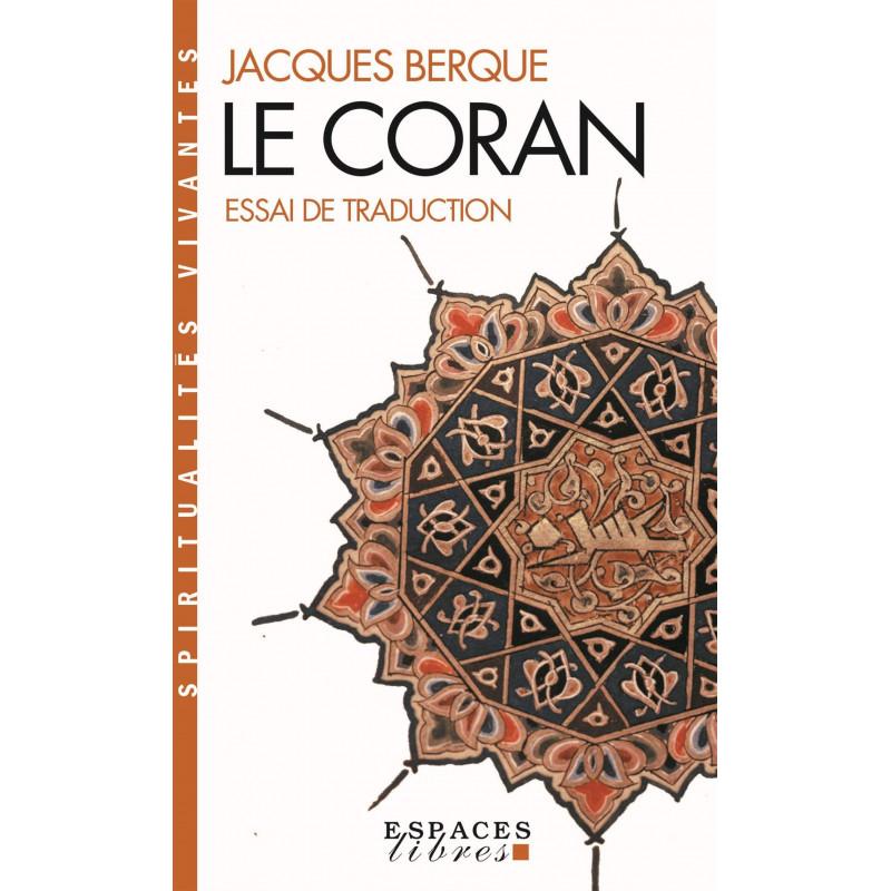 Le Coran : Essai de traduction de Jacques Berque