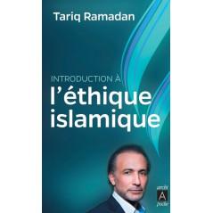L'éthique Islamique d'après Tariq Ramadan