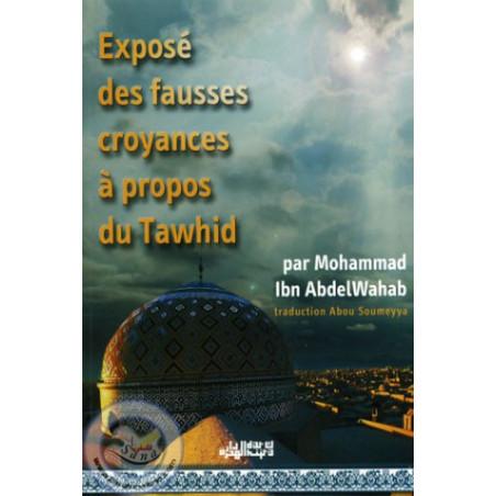 Exposé des fausses croyances à propos du Tawhid