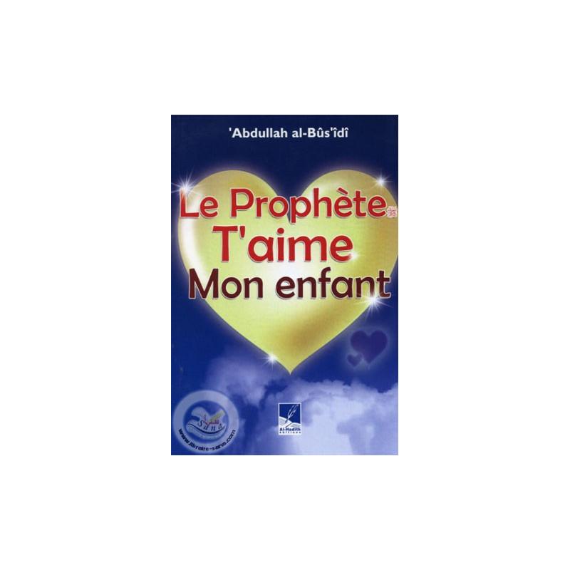 Le Prophète t'aime mon enfant sur Librairie Sana