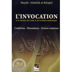 L'invocation A la lumière du Coran et de la Sunna sur Librairie Sana