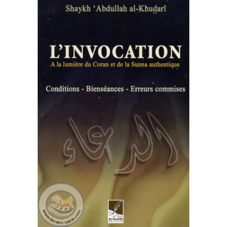 L'invocation A la lumière du Coran et de la Sunna
