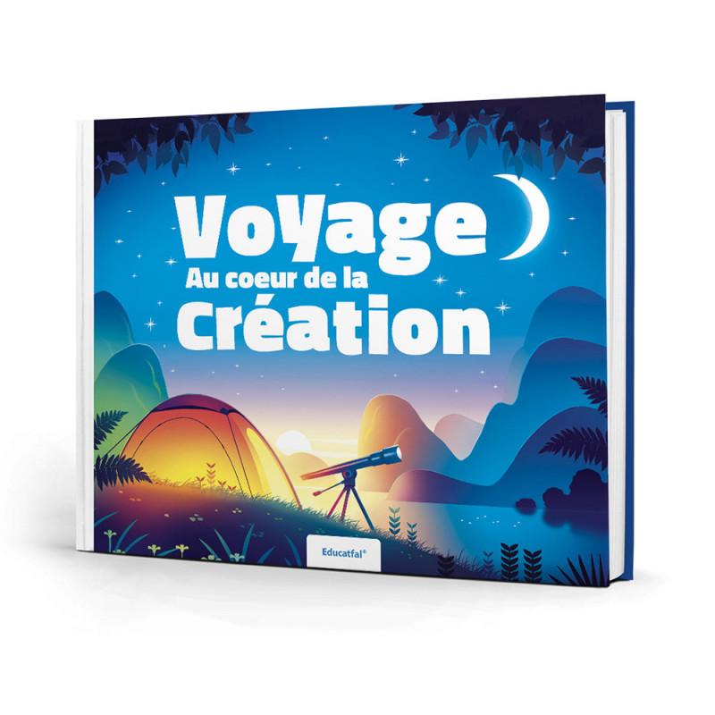 Voyage au cœur de la création - Educatfal - Librairie SANA