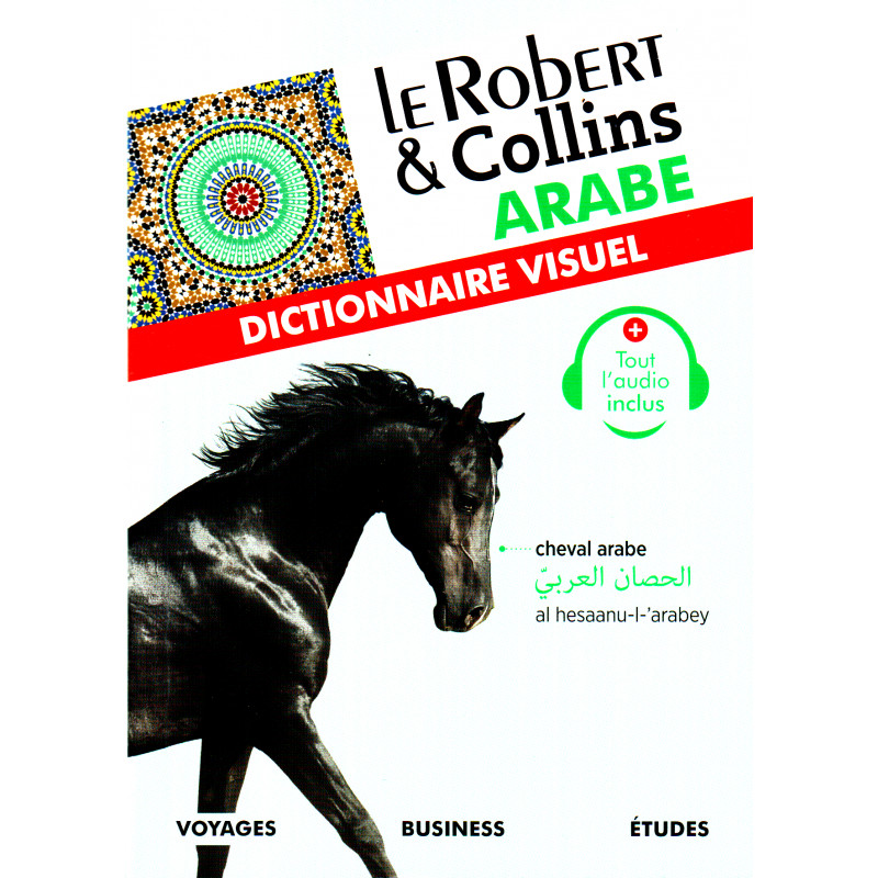 Le Robert & Collins Arabe : Dictionnaire visuel (Français - Arabe - Phonétique)