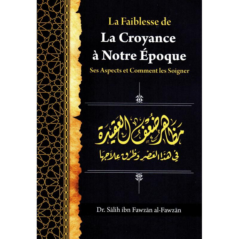 Le guide de la croyance authentique, de Salih Ibn Fawzan Al Fawzan -الإرشاد إلى صحيح الاعتقاد (Français)