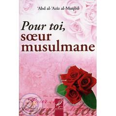Pour toi, sœur musulmane