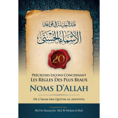 20 précieuses leçons concernant les règles des plus beaux noms d'Allah (فائدة جليلة في قواعد الأسماء الحسنى ), Bilingue (Fr/Ar)
