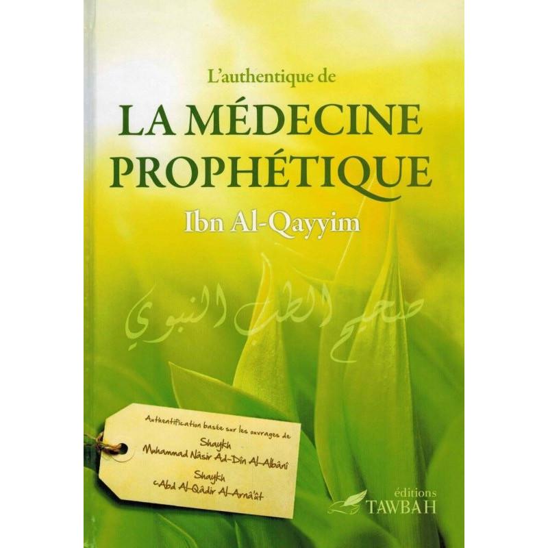L'authentique de la médecine prophétique, d'Ibn Al-Qayyim (2ème édition)