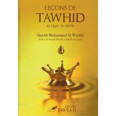 Leçons de Tawhid (Al-Qawl Al-Mufid) d'après Muhammad AL-WUSABI