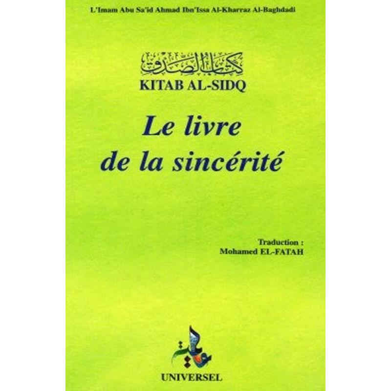 Le livre de la sincérité d'aprés L'Imam EL Kharraz Al Baghdadi