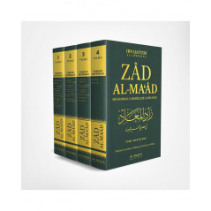 Zad Al-Ma'âd : Muhammad (saw) Modèle de Réussite, de Ibn Qayyim al-Jawziyya (4 volumes)