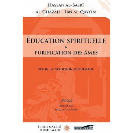 Education spirituelle et purification des âmes
