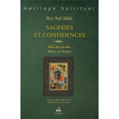 Sagesses et Confidences : حكم ومناجاة (Hikam wa Munajât), d'Ibn'Atâ Allah