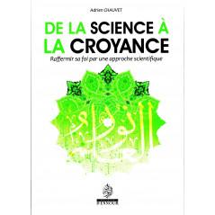De la Science à la Croyance (Raffermir sa Foi par une approche scientifique), d'Adrien Chauvet