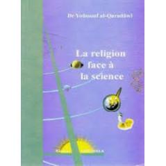 La religion face à la science, de Dr Yoûssouf Al-Qaradâwî