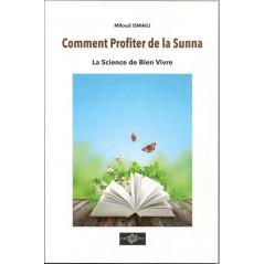 Comment Profiter de la Sunna? d'après Miloud Ismail