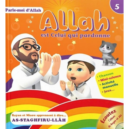 Allah est celui qui pardonne, Série Parle moi d'Allah (5)