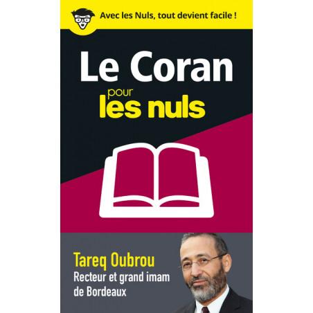 LE CORAN POUR LES NULS EN 50 NOTIONS CLES - d'après Tareq Oubrou