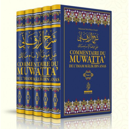 Commentaire du Muwatta de Mâlik Ibn Anas, par Az-Zurqânî , 5 Volumes (Français - Arabe)