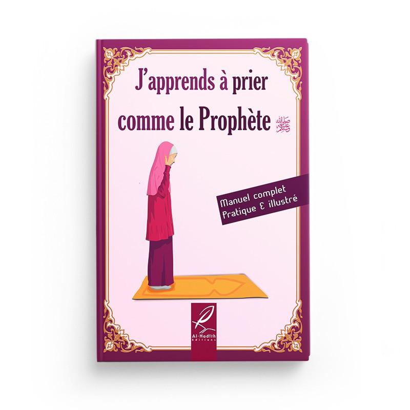 J'apprends à prier comme le prophète (Version Fille)