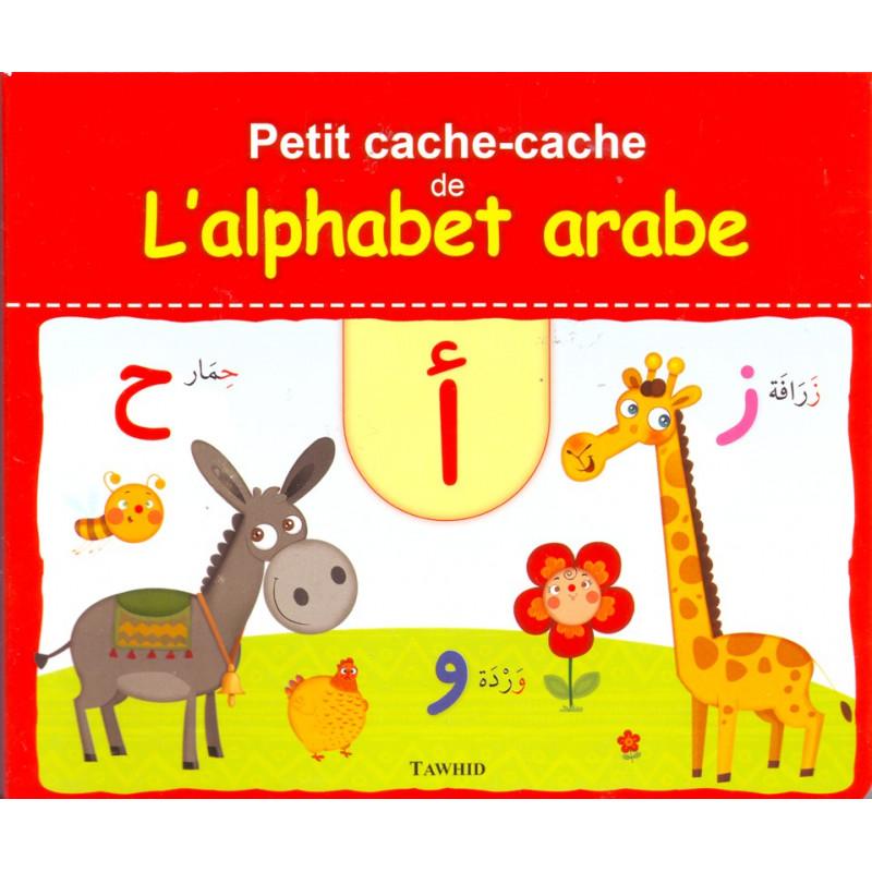 Petit cache-cache de l'alphabet arabe: l'arabe pas à pas pour votre enfant