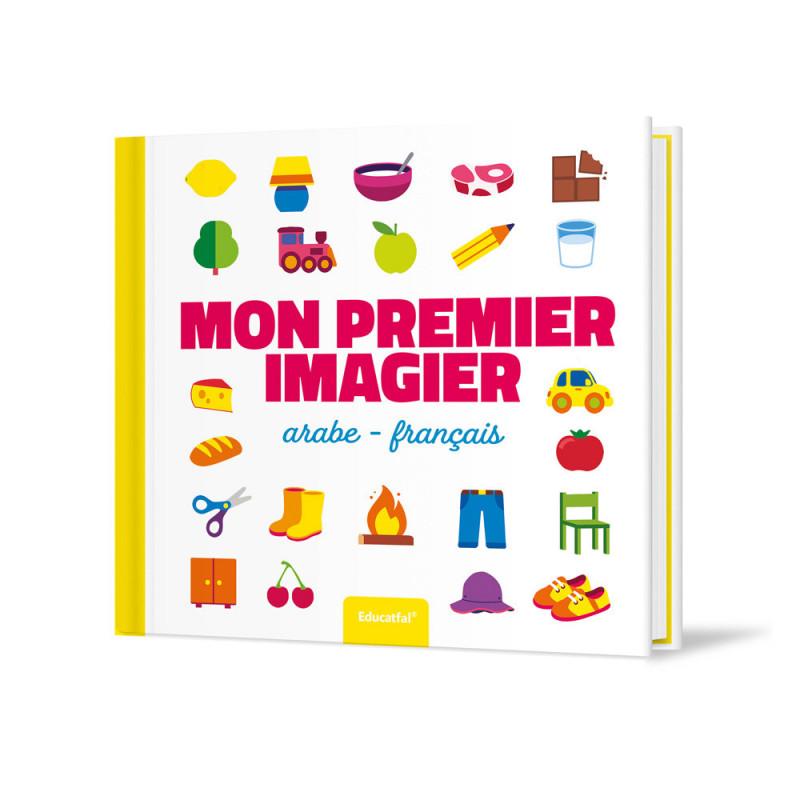 Mon Premier imagier (Français / Arabe) - Educatfal