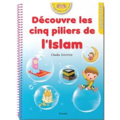 Découvre les cinq piliers de l'islam, de Chadia Zouiten