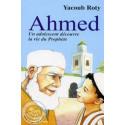 Ahmed un adolescent découvre la vie du Prophète sur Librairie Sana