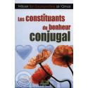 Les constituants du bonheur conjugal sur Librairie Sana