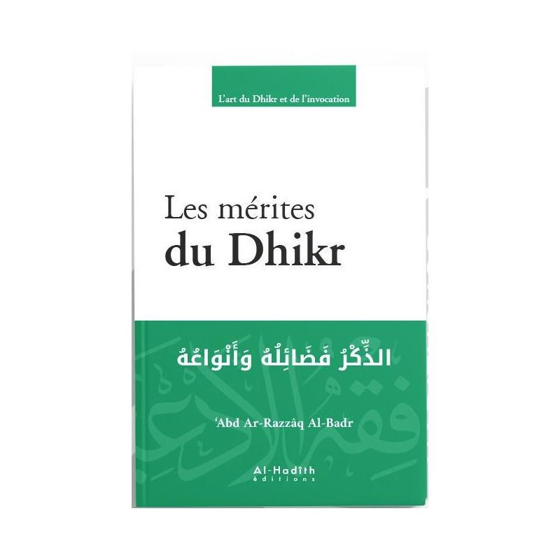 Les Mérites du Dhikr d'après Abd Ar-Razzaq Al-Badr