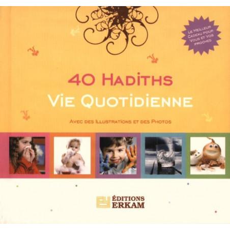 40 hadiths vie quotidienne