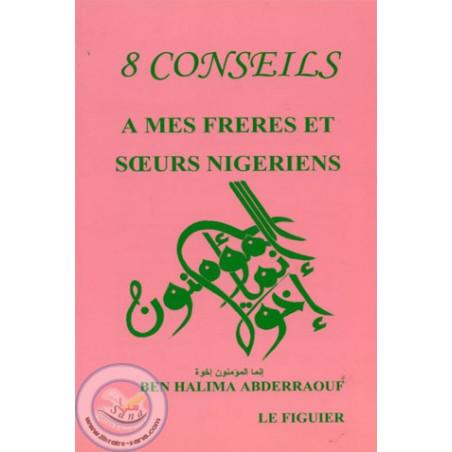 8 conseils à mes frères et sœurs nigeriens