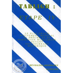 Tabligh : Etape IV