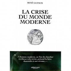 La crise du monde moderne, de René Guenon, Héritage Éditions