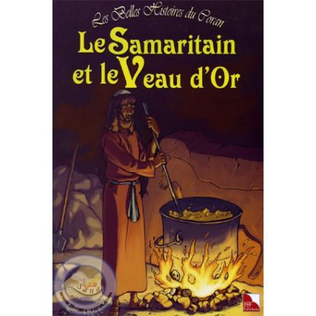 Les belles histoires du Coran (Le Samaritain et le veau d'or) sur Librairie Sana