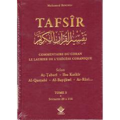 TAFSÎR - Commentaire du Coran - Le laurier de l'exégèse Coranique, de Mohamed Benchili (3 tomes)