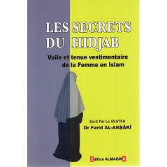 Les secrets du Hidjab (Voile et tenue vestimentaire de la femme en Islam), de Dr Farid Al-Ansari (3ème édition)