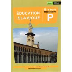 Éducation Islamique Niveau Préparatoire, Édition Granada