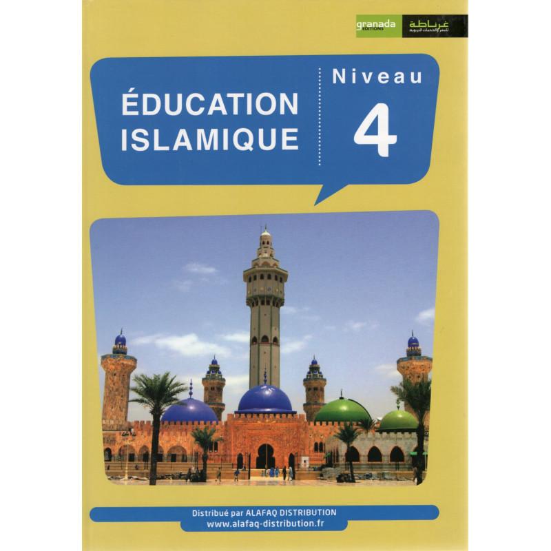 Éducation Islamique (Français) Niveau 4, Édition Granada