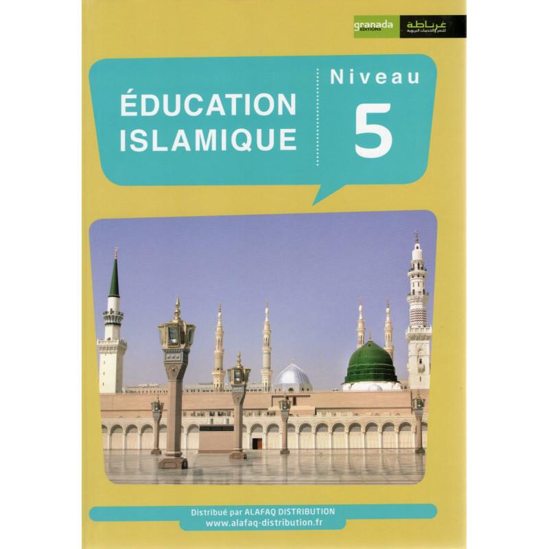 Éducation Islamique (Français) Niveau 5, Édition Granada