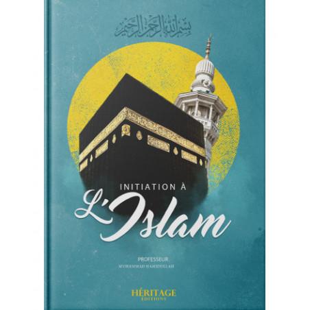 Initiation à l'islam, de Muhammad Hamidullah
