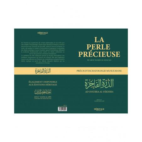 La perle précieuse : Précis d'eschatologie Musulmane (Ad-Dourra Al-Fâkhira, de Abou Hamid Al Ghazali (Traduction Française)