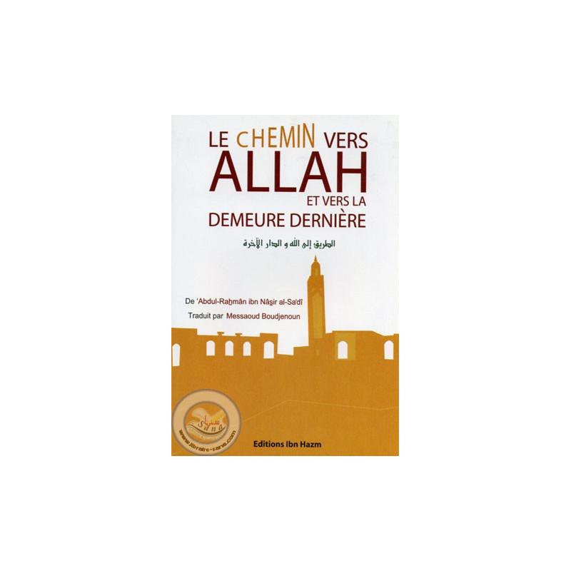 Le chemin vers Allah et vers la demeure dernière sur Librairie Sana