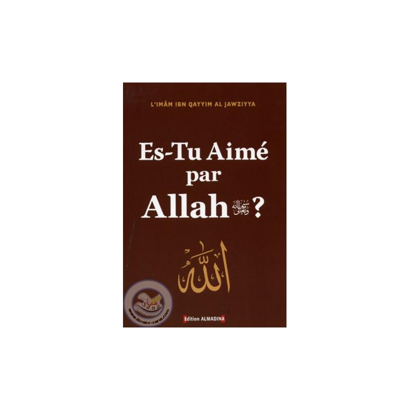 Es-tu Aimé par Allah ? sur Librairie Sana