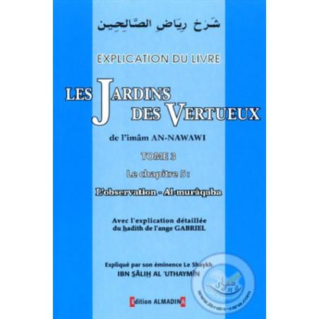 Explication du livre : Les Jardins des Vertueux (T3)