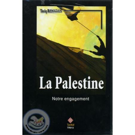 La Palestine Notre engagement
